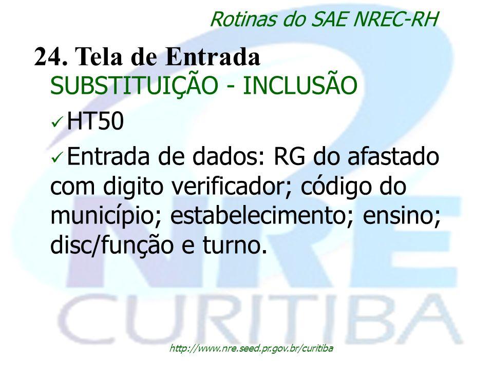 24. Tela de Entrada SUBSTITUIÇÃO - INCLUSÃO HT50