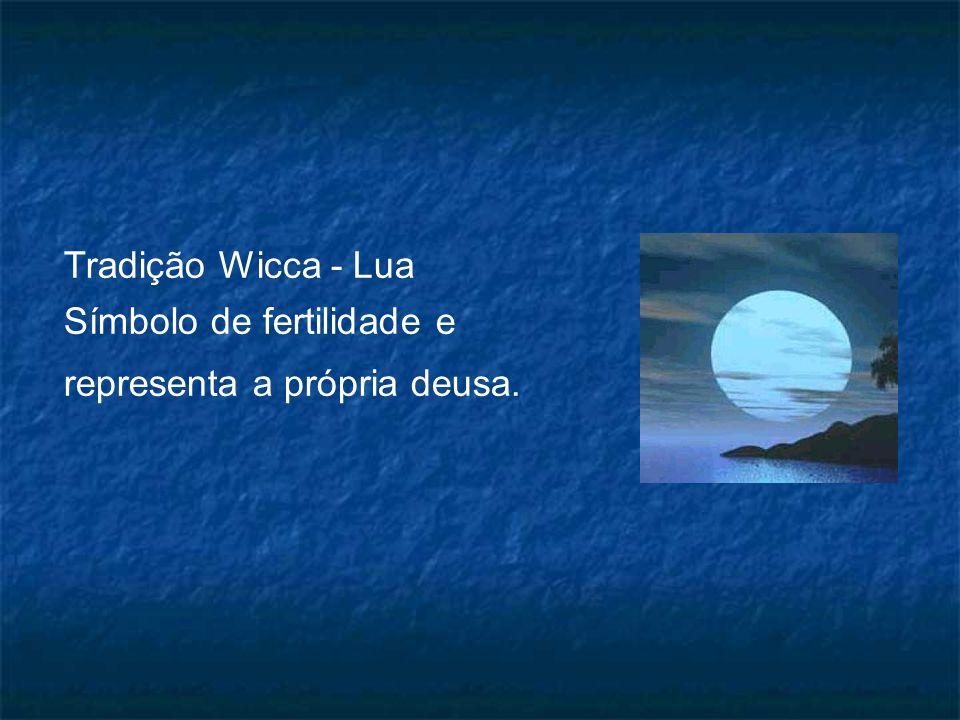Tradição Wicca - Lua Símbolo de fertilidade e representa a própria deusa.