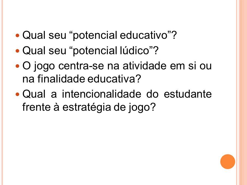 Qual seu potencial educativo
