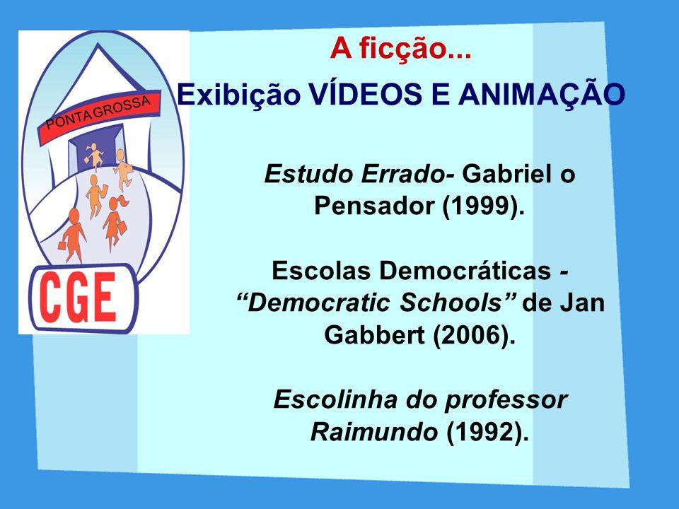 Exibição VÍDEOS E ANIMAÇÃO