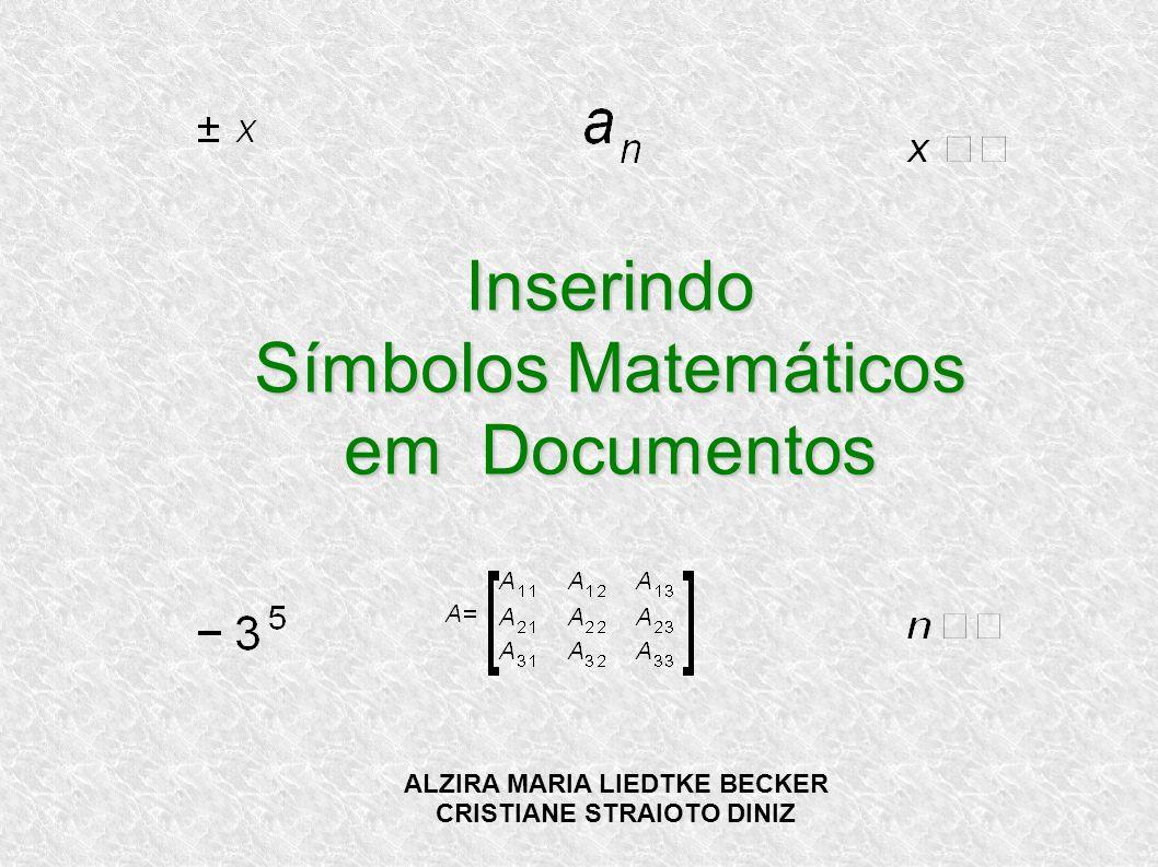 Inserindo Símbolos Matemáticos em Documentos