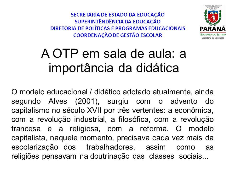 A OTP em sala de aula: a importância da didática