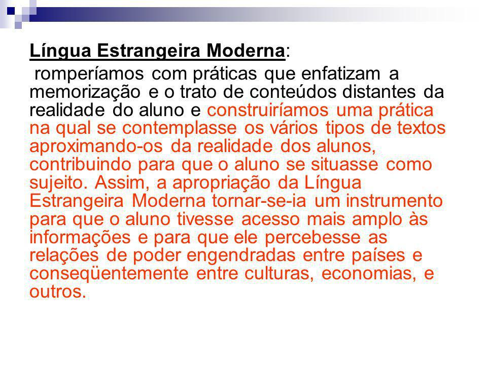 Língua Estrangeira Moderna:
