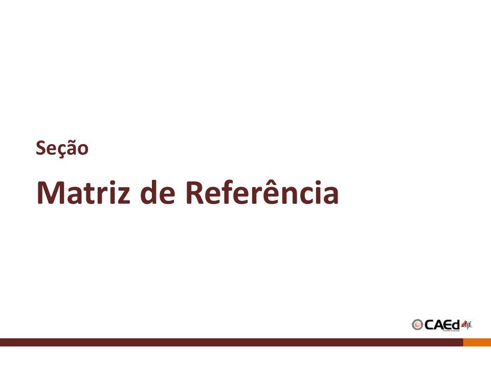 Seção Matriz de Referência