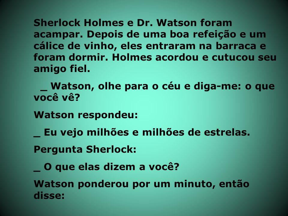 Sherlock Holmes e Dr. Watson foram acampar
