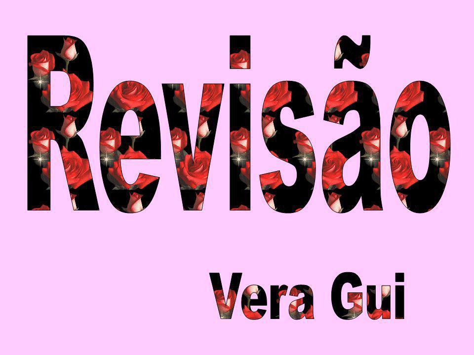 Revisão Vera Gui