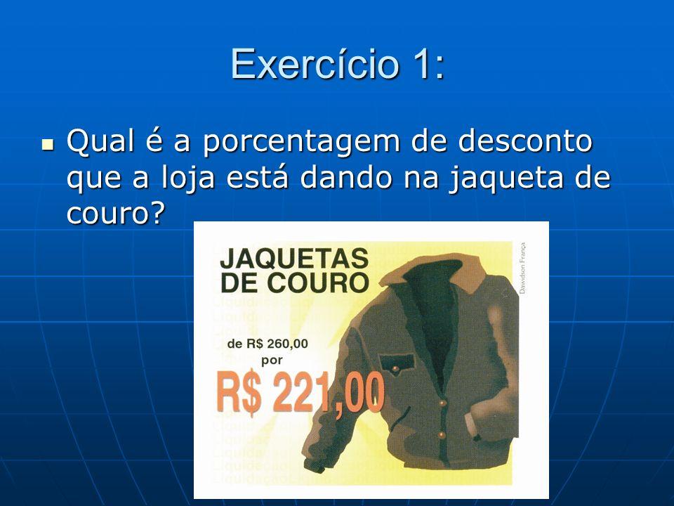 Exercício 1: Qual é a porcentagem de desconto que a loja está dando na jaqueta de couro