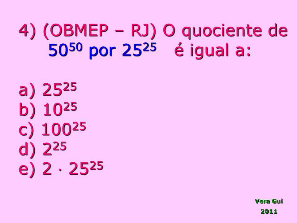4) (OBMEP – RJ) O quociente de