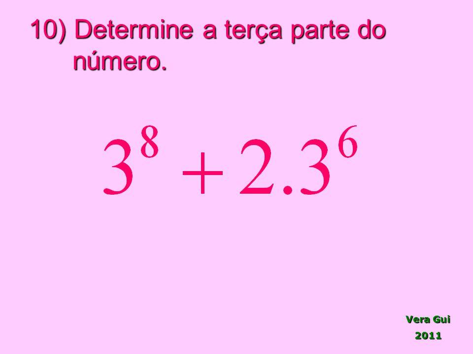 10) Determine a terça parte do número.