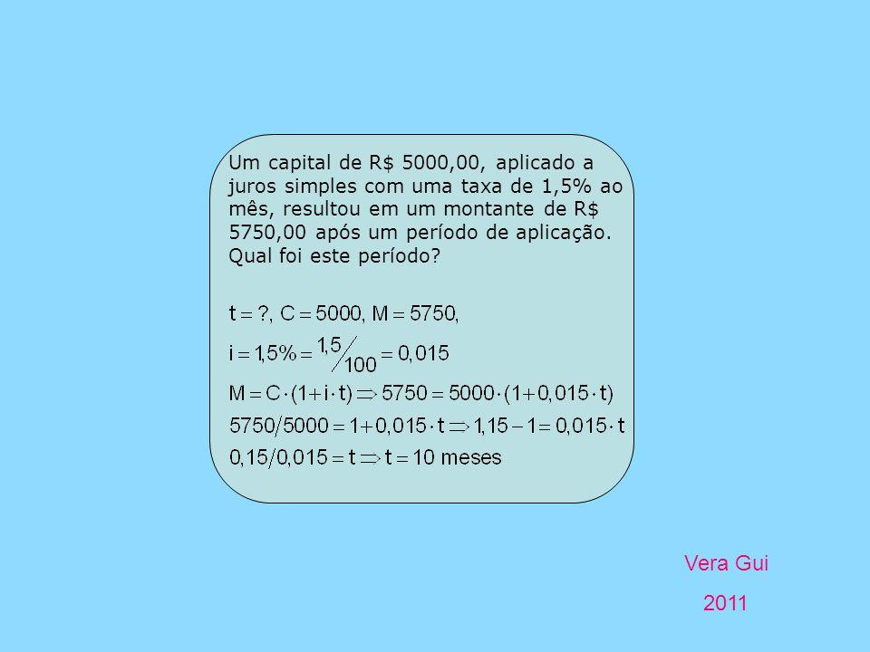 Um capital de R$ 5000,00, aplicado a juros simples com uma taxa de 1,5% ao mês, resultou em um montante de R$ 5750,00 após um período de aplicação.