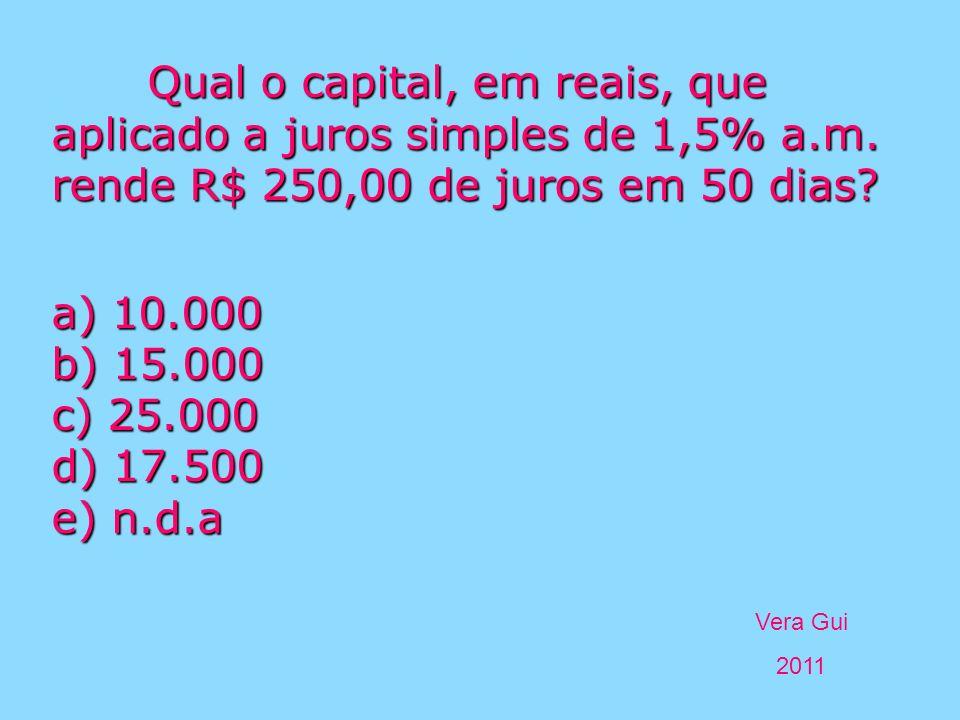Qual o capital, em reais, que aplicado a juros simples de 1,5% a. m