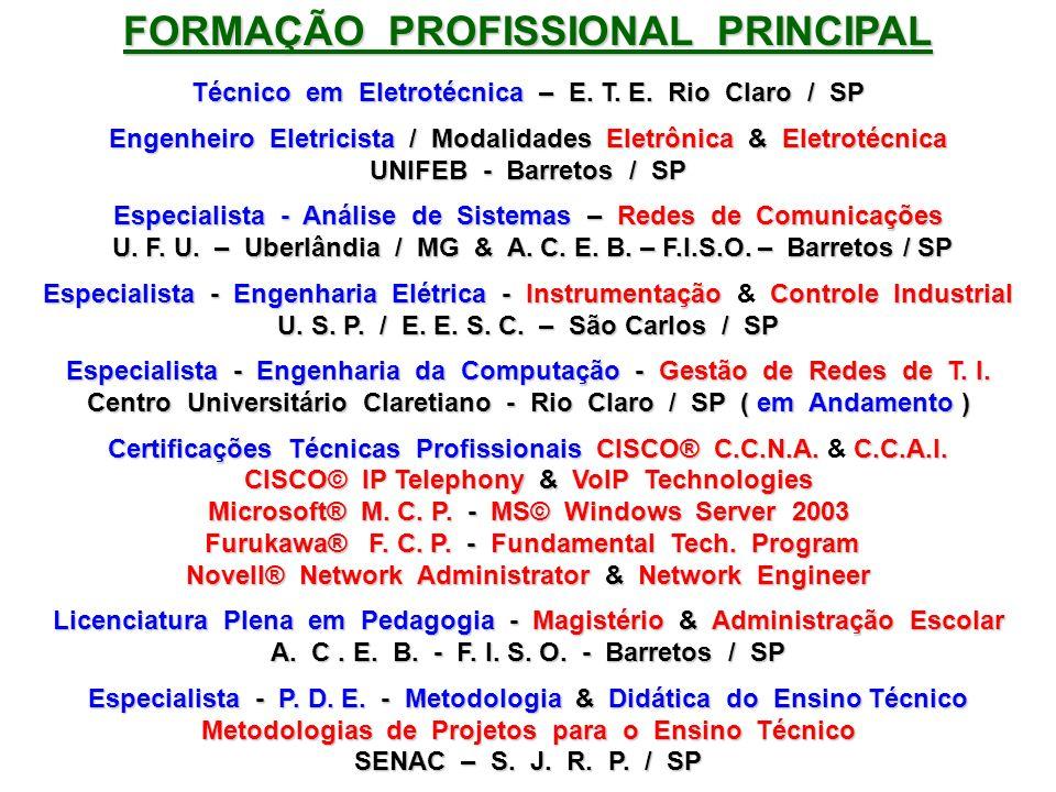 FORMAÇÃO PROFISSIONAL PRINCIPAL