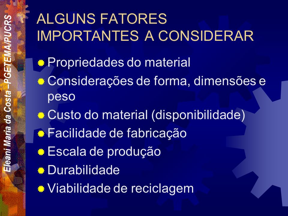 ALGUNS FATORES IMPORTANTES A CONSIDERAR