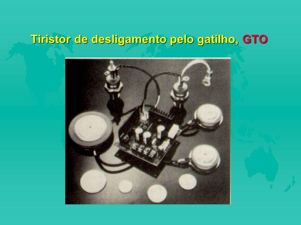 Tiristor de desligamento pelo gatilho, GTO