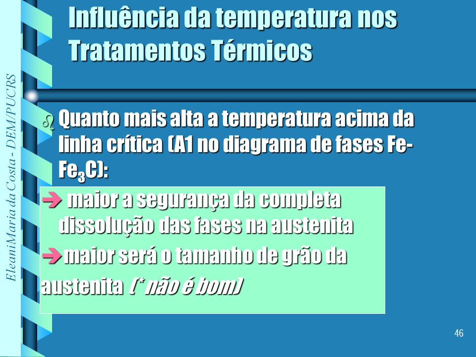 Influência da temperatura nos Tratamentos Térmicos