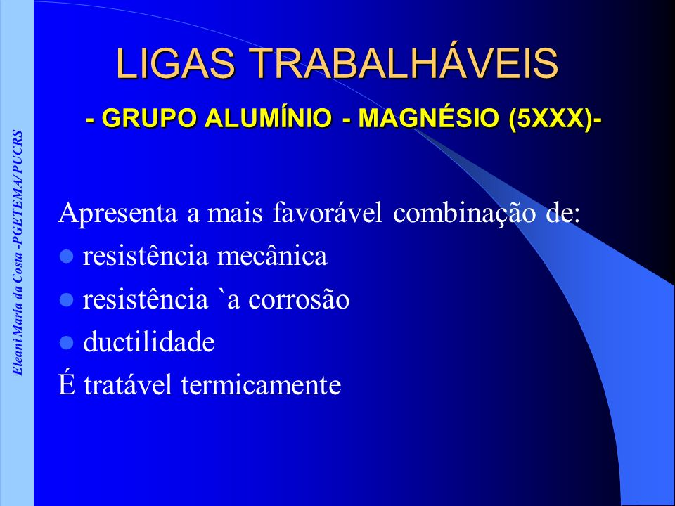 LIGAS TRABALHÁVEIS - GRUPO ALUMÍNIO - MAGNÉSIO (5XXX)-