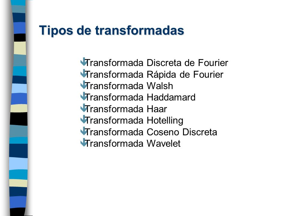 Tipos de transformadas