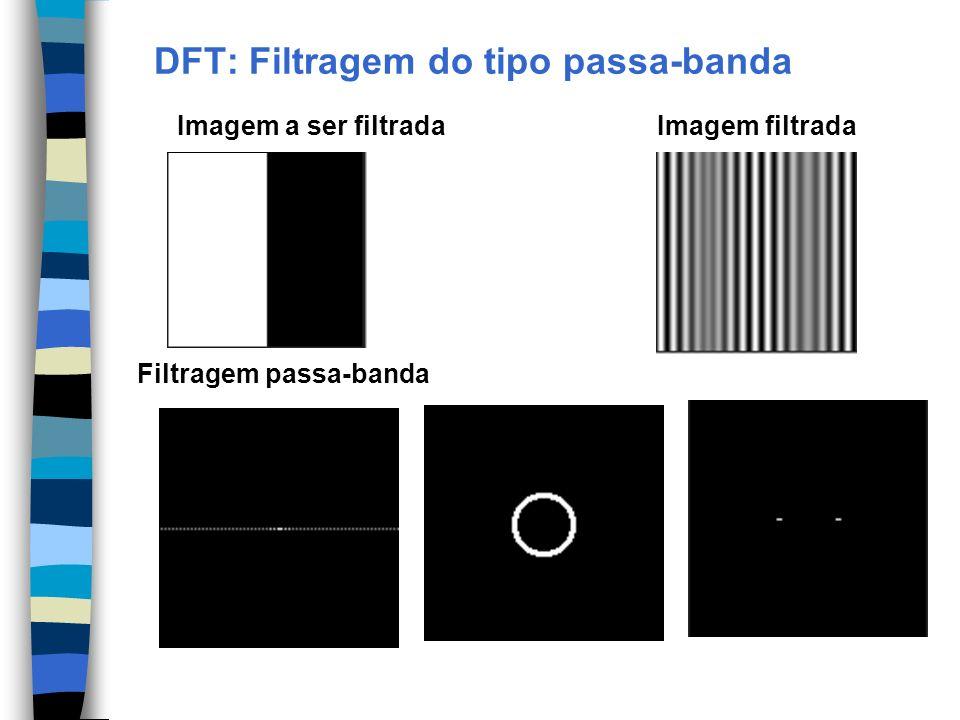 DFT: Filtragem do tipo passa-banda