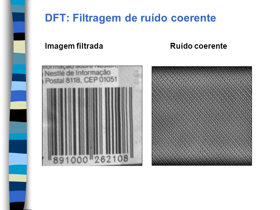 DFT: Filtragem de ruído coerente