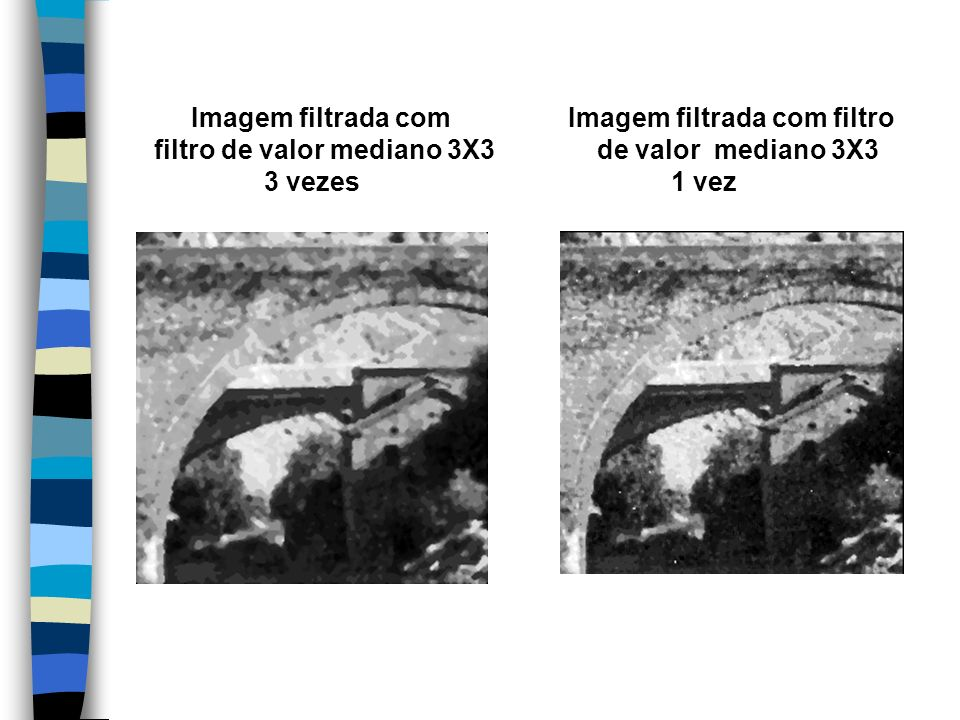 Imagem filtrada com Imagem filtrada com filtro