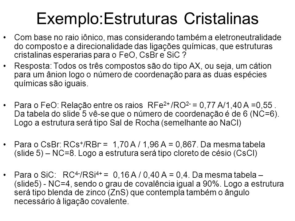 Exemplo:Estruturas Cristalinas