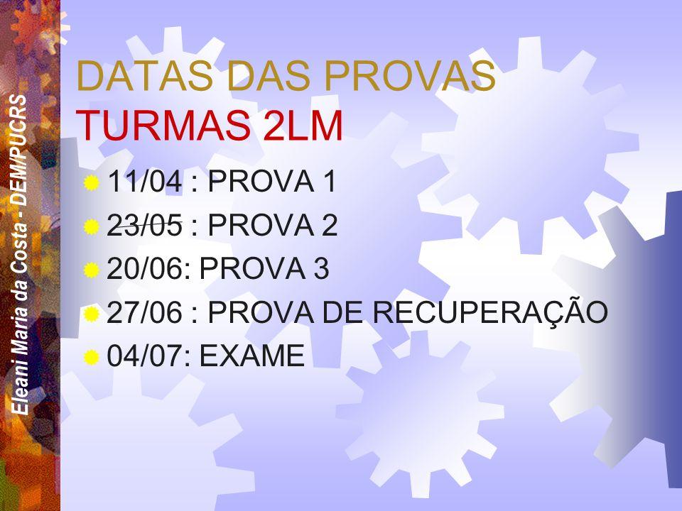 DATAS DAS PROVAS TURMAS 2LM