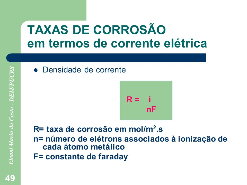 TAXAS DE CORROSÃO em termos de corrente elétrica
