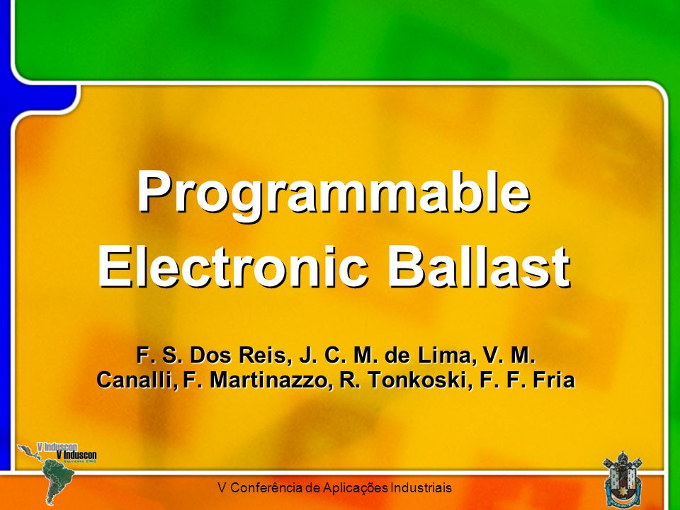 Programmable Electronic Ballast