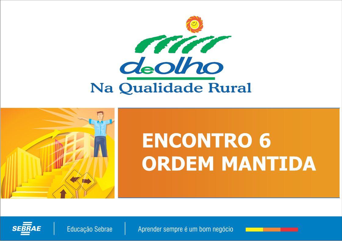 ENCONTRO 6 ORDEM MANTIDA