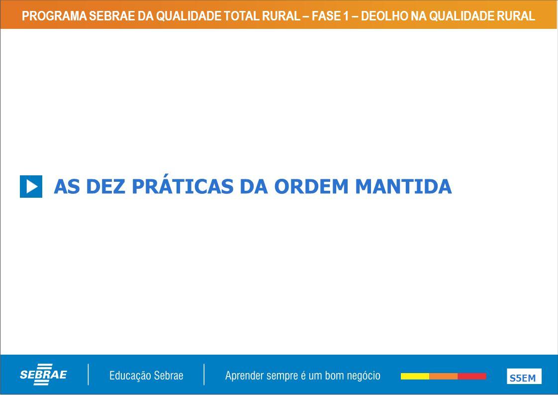 AS DEZ PRÁTICAS DA ORDEM MANTIDA