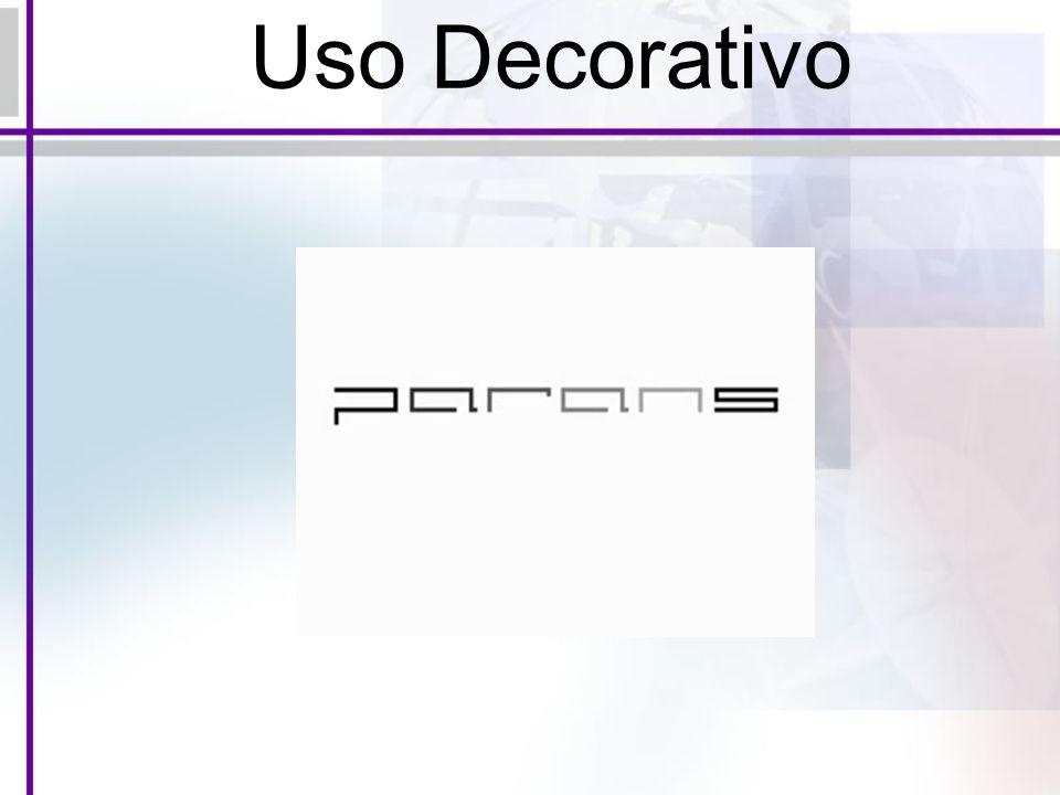 Uso Decorativo