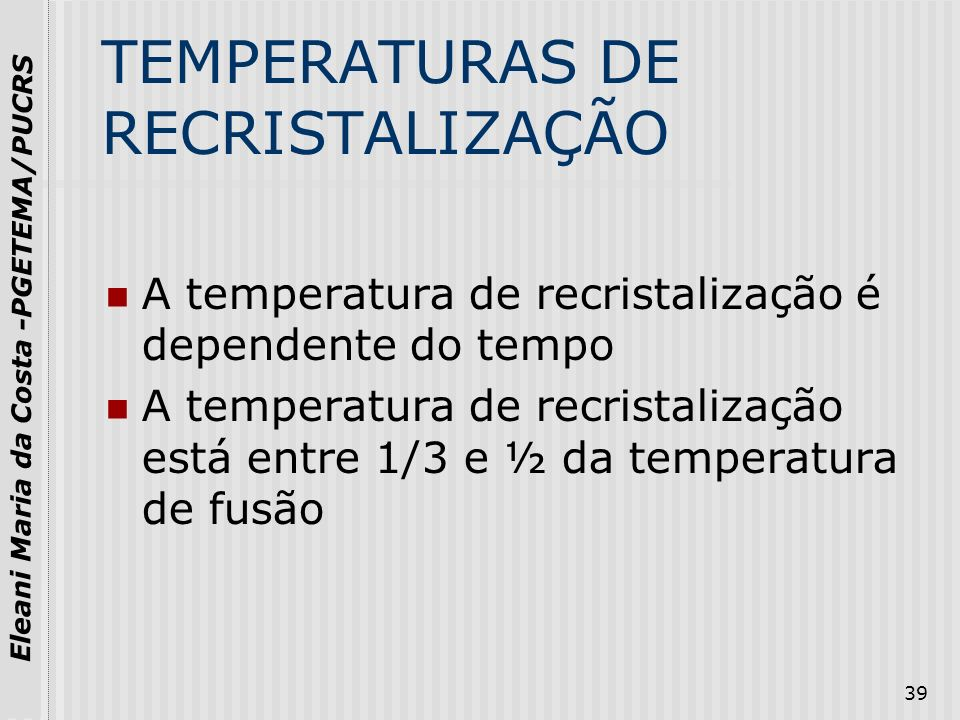 TEMPERATURAS DE RECRISTALIZAÇÃO