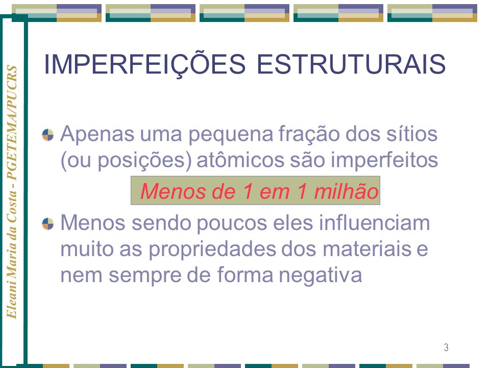 IMPERFEIÇÕES ESTRUTURAIS