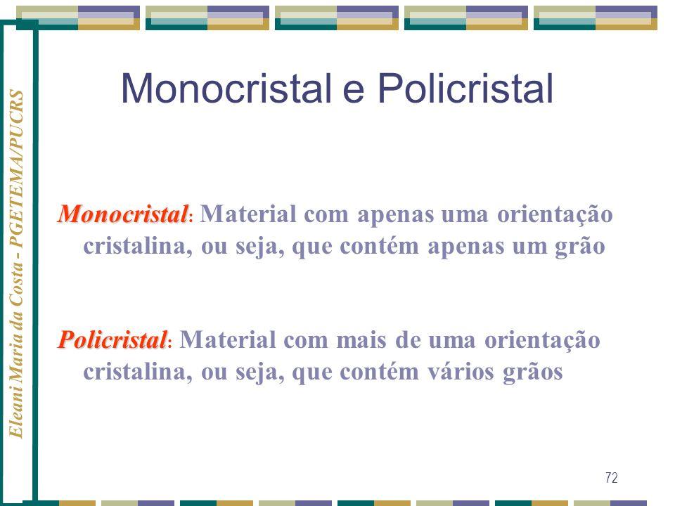Monocristal e Policristal