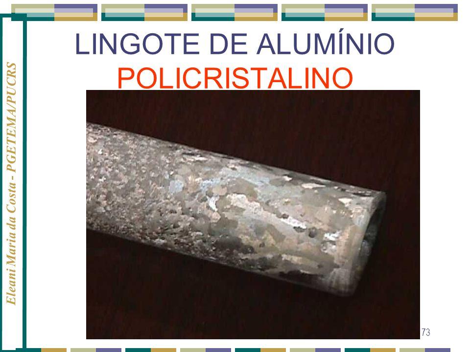 LINGOTE DE ALUMÍNIO POLICRISTALINO
