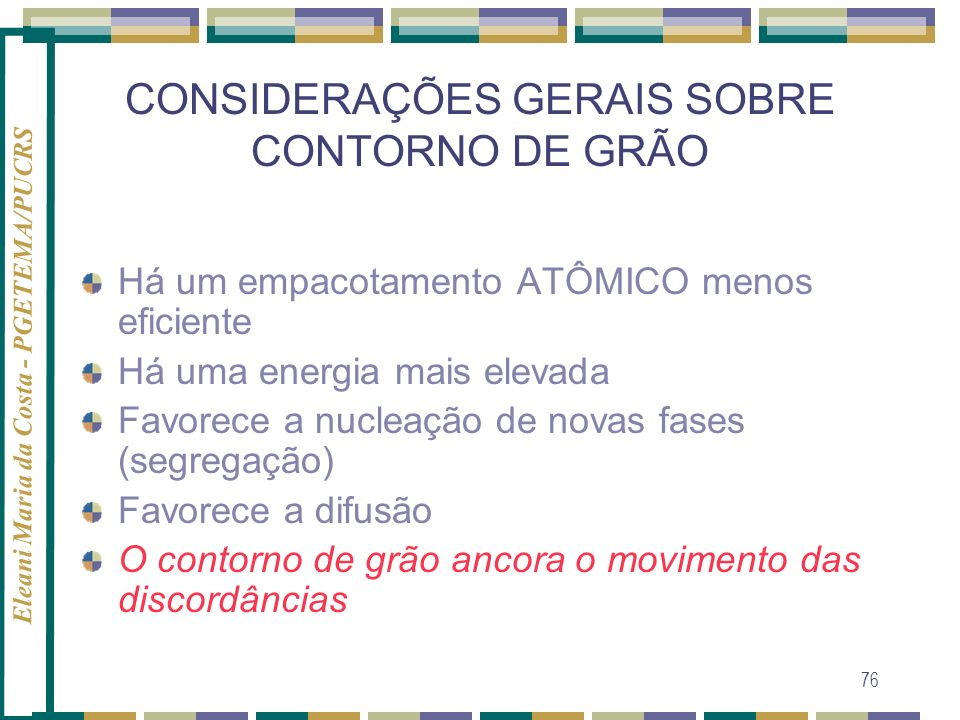 CONSIDERAÇÕES GERAIS SOBRE CONTORNO DE GRÃO