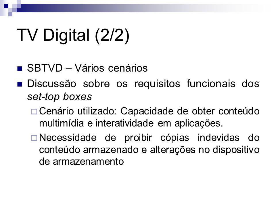 TV Digital (2/2) SBTVD – Vários cenários