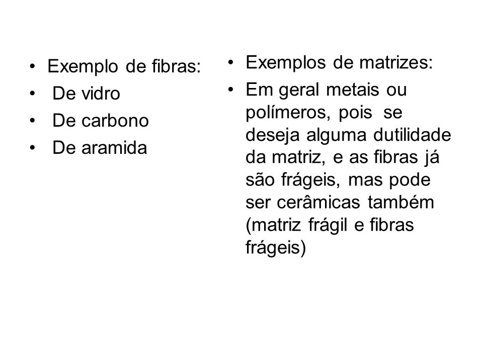 Exemplos de matrizes: