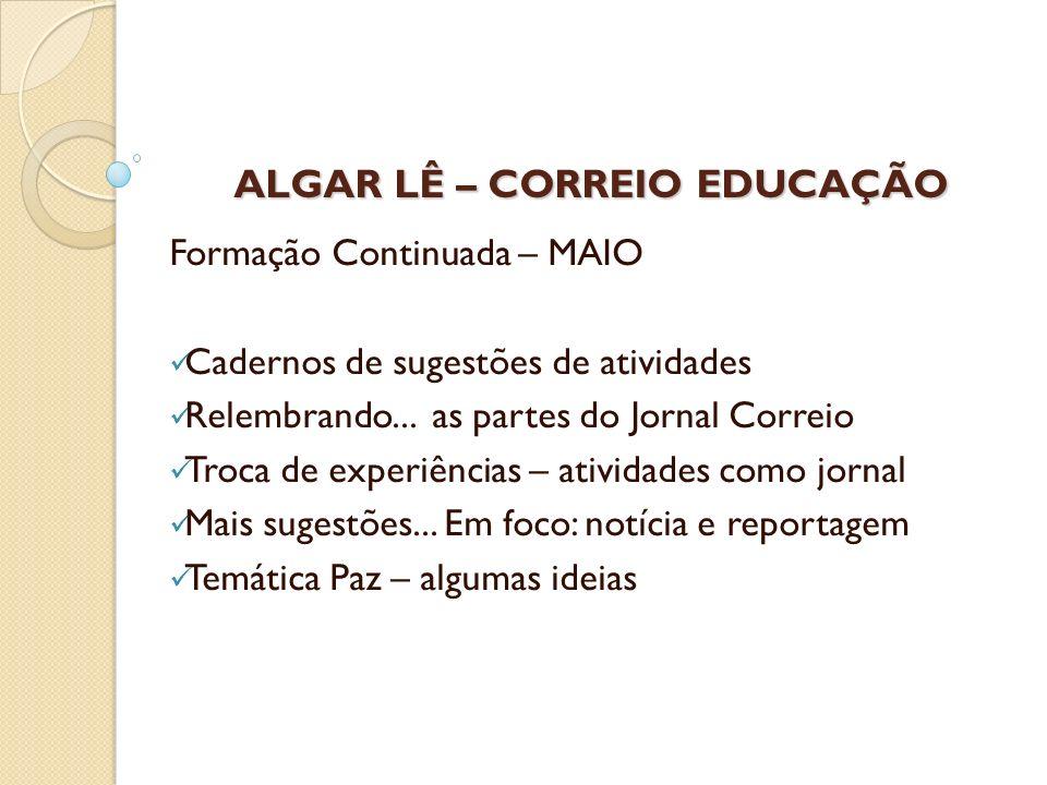 ALGAR LÊ – CORREIO EDUCAÇÃO