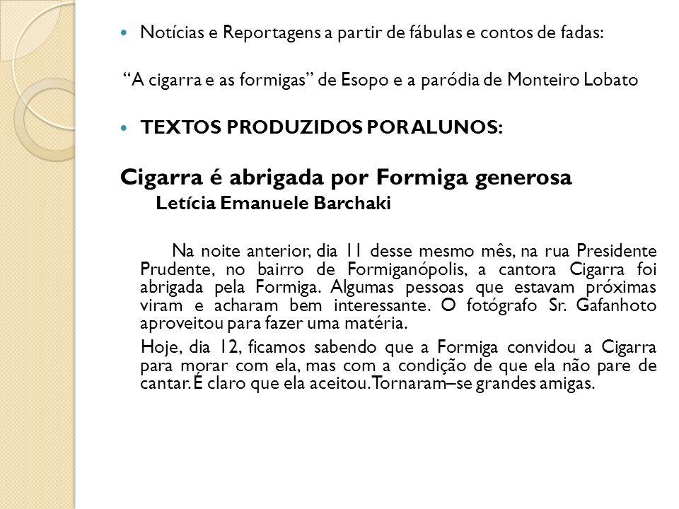 Cigarra é abrigada por Formiga generosa