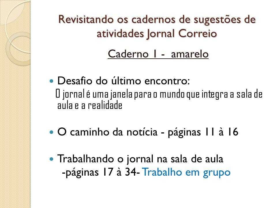 Revisitando os cadernos de sugestões de atividades Jornal Correio