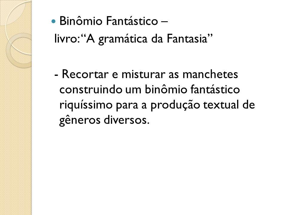 Binômio Fantástico –livro: A gramática da Fantasia