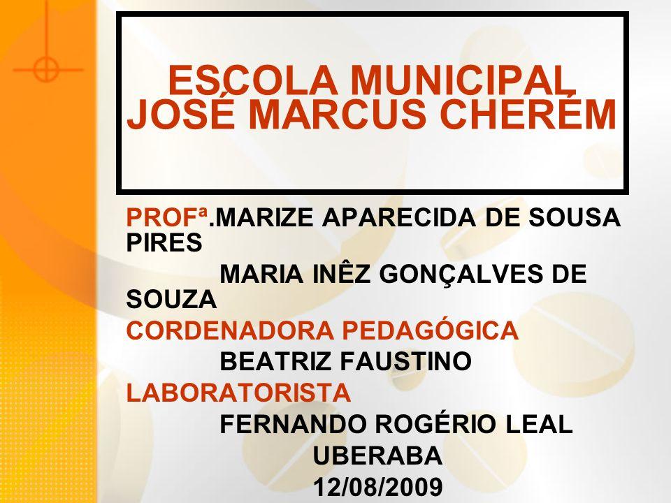 ESCOLA MUNICIPAL JOSÉ MARCUS CHERÉM