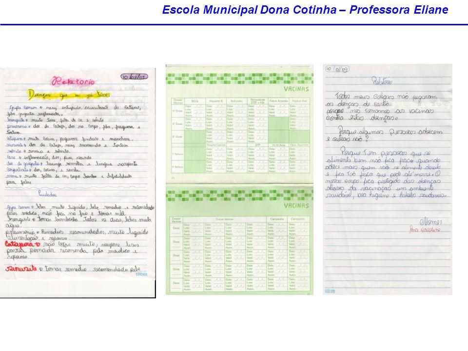 Escola Municipal Dona Cotinha – Professora Eliane