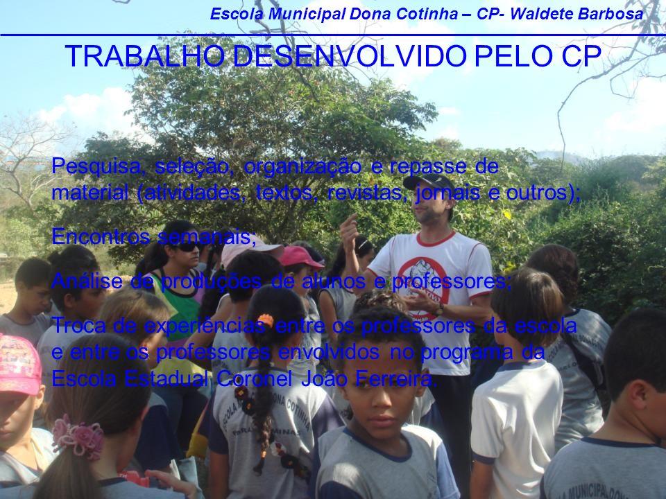 TRABALHO DESENVOLVIDO PELO CP