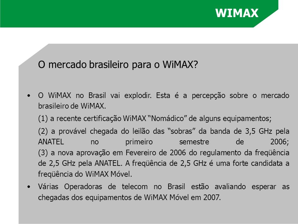 WIMAX O mercado brasileiro para o WiMAX