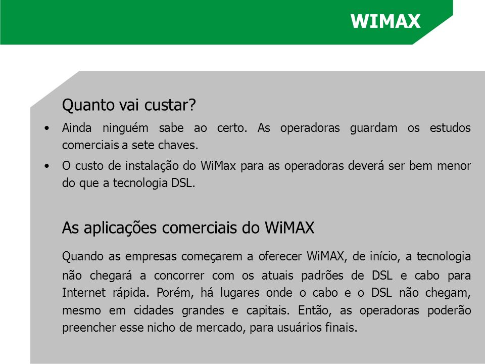 WIMAX As aplicações comerciais do WiMAX
