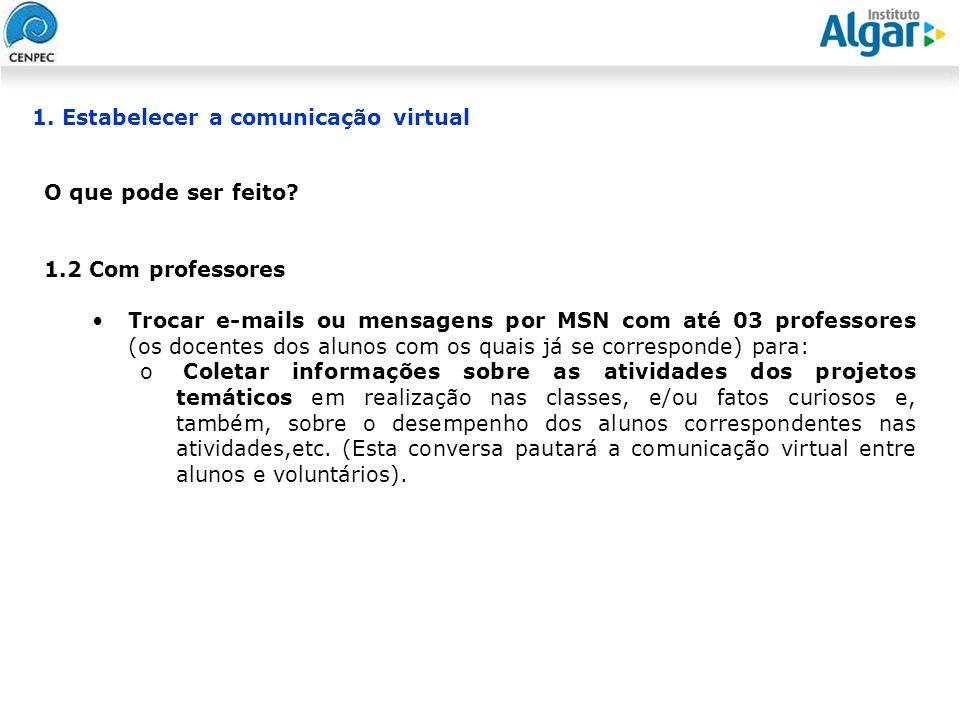 1. Estabelecer a comunicação virtual