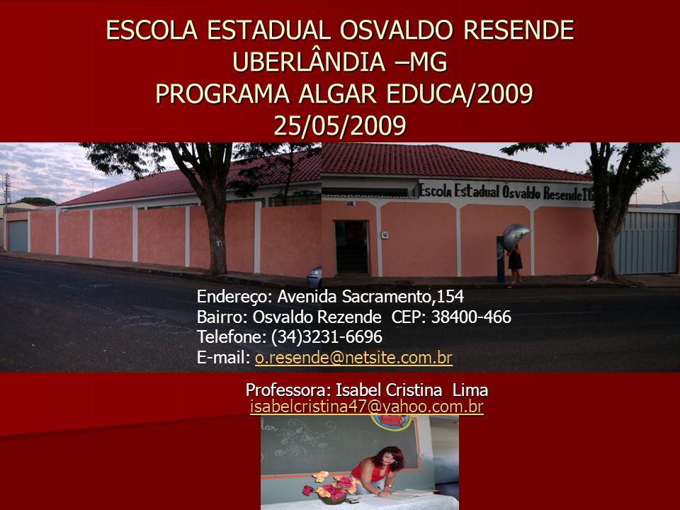 Professora: Isabel Cristina Lima isabelcristina47@yahoo.com.br
