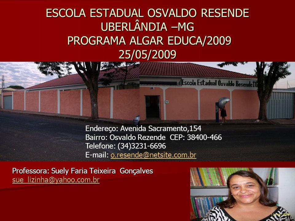 Professora: Suely Faria Teixeira Gonçalves sue_lizinha@yahoo.com.br